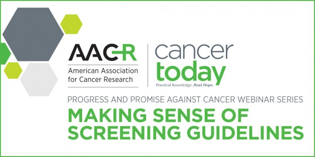 AACR Cancer Screening Guidelines Webinar